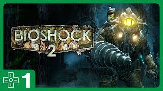 BioShock 2 #1 • Welcome Back to Rapture!