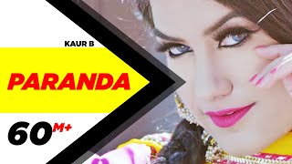 Paranda (Full Video) | Kaur B | JSL | Latest Song 2016 | Kaur B New Song | Speed Records
