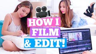 How I Film & Edit My Videos! | MissTiffanyMa