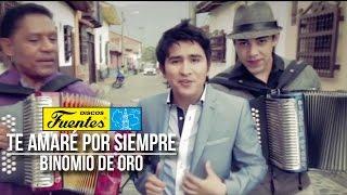 Te Amaré Por Siempre - El Binomio de Oro ( Video Oficial ) /Discos Fuentes