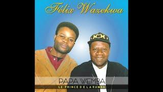 FELIX WAZEKWA - Papa Wemba le Prince de la Rumba