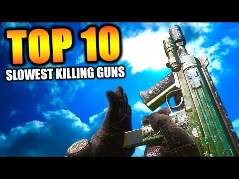 Top 10 SLOWEST KILLING GUNS in COD HISTORY Top Ten Call of Duty