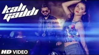 Kali Gaddi: (FUll Video Song) | Desi Routz |  Dev Arora