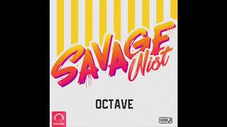 """Octave - """"Savage Nist"""" OFFICIAL VIDEO"""