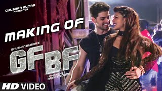 GF BF SONG Making Video | Sooraj Pancholi, Jacqueline Fernandez ft. Gurinder Seagal | T-Series