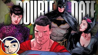 "Batman ""Superman Double Date"" - Rebirth Complete Story"