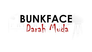 [MV Lirik] Bunkface - Darah Muda Lirik