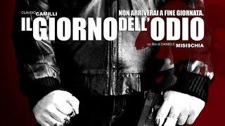 IL GIORNO DELL'ODIO (2012) [Film Completo]