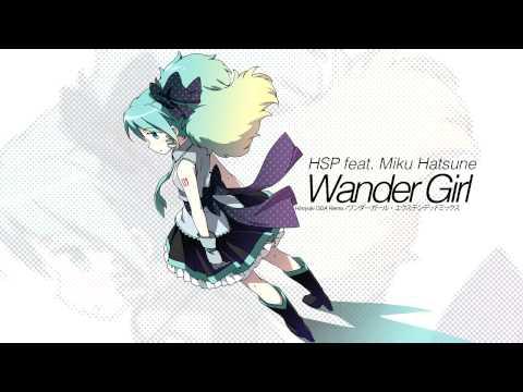 【初音ミク Hatsune Miku Append】Wander Girl【Hiroyuki ODA Remix】