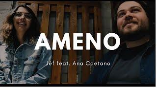 Jéf - Ameno feat. Ana Caetano