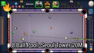 8 Ball Pool- Seoul Tower 20M IMPOSSIBLE Shots With Legendary Cue