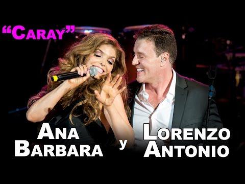 Lorenzo Antonio y Ana Barbara Caray en vivo