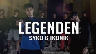 SYKO & IKONIK - LEGENDEN (prod. by Exetra Beatz) [Official Video]