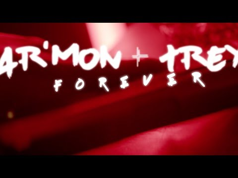 Ar'mon and Trey - Forever (Official Lyric Video)