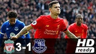 Liverpool vs Everton 3-1 - All Goals & Highlights - Premier League 01/04/2017 HD