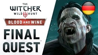 The Witcher 3: Wild Hunt - Blood and Wine - PS4/XB1/PC - Final Quest (Launch Trailer) (German)