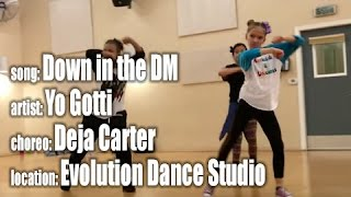 Down In the DM, by Yo Gotti, choreo by Deja Carter, at Evolution Dance Studio