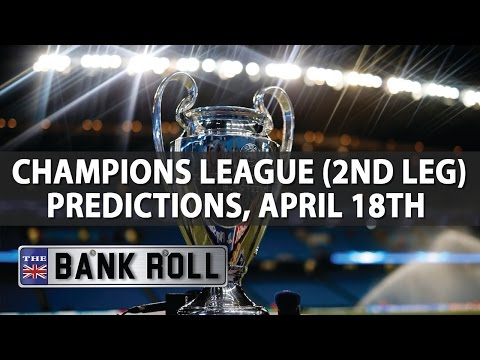 Champions League 2ND LEG QF s Match Predictions Wed 19th April