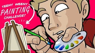 TEENY WEENY PAINTING!? - ᴇᴘɪᴄ ᴛɪɴʏ ᴀʀᴛ ᴄʜᴀʟʟᴇɴɢᴇ!
