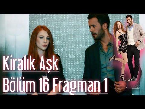 Kiralık Aşk 16. Bölüm Fragman