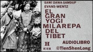 EL GRAN YOGI MILAREPA DEL TIBET - EVANS-WENTZ - AUDIOLIBRO