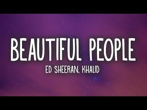 Ed Sheeran Khalid Beautiful People Lyrics