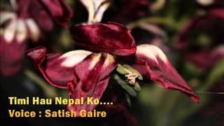Timi Hau Nepal Ko Jun - Nepali Shayari  :  Satish Gaire