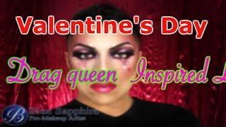 Drag queen tutorial, Valentines edition ;)