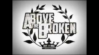 Above The Broken- Best Friends For Never (Ass Never Drop Mix)