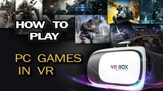 How To Play PC Games In VR(Google Cardboard)/Trinus