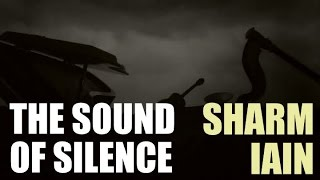 Sharm & Iain ~ The Sound Of Silence (Patron Requested Cover)