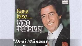 Vico Torriani - Drei Münzen im Brunnen (Three Coins In The Fountain)