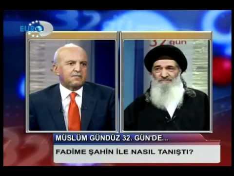 Müslüm Gündüz 32 Gün De Hepsini izleyin icimizde Asker yok Fadime Sahin Tayyip Erdogan Ömer