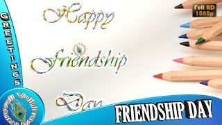 Happy Friendship Day 2018, Wishes, Friendship Day GIF for Whatsapp, Best Status, Video Download