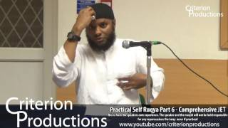 Practical Self Ruqya Part 6 - Comprehensive JET