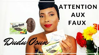 Savon noir Dudu Osun ⚠ attention aux faux
