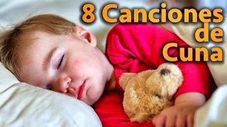 8 Canciones De Cuna Para Dormir Bebés Con Letra - Hermosas Melodías - Nanas para Niños