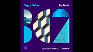 Ozgur Ozkan - De Nada (Gvozdini Remix)
