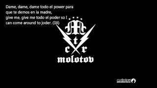 Molotov - Dame El Poder - Letra