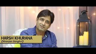 Harsh Khurana Interview | Chal Man Jeetva Jaiye