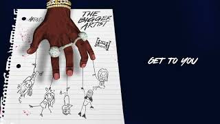A Boogie Wit Da Hoodie - Get To You [Official Audio]