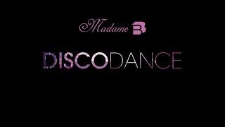 Madame B - Discodance