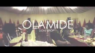Naijaloaded Olamide Dont Stop video