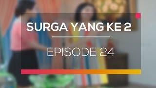 Surga Yang Ke 2 - Episode 24