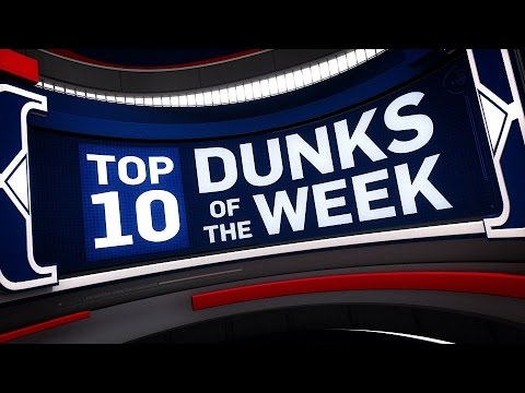 Top 10 Dunks of the Week-