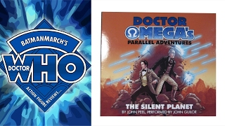 Doctor Omega's Parallel Adventures: The Silent Planet - Review