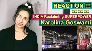 Pakistani Reacts To   INDIA - The future Superpower is Reclaiming   by Karolina Goswami