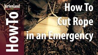 How To Cut Rope in Emergency - Jurtenland