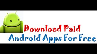 How to download paid apps or games for free