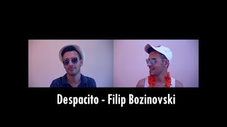 Filip Bozinovski - DESPACITO (Private 2017) COVER
